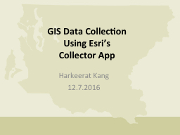 GIS Data Collection  Using