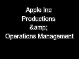 Apple Inc Productions & Operations Management