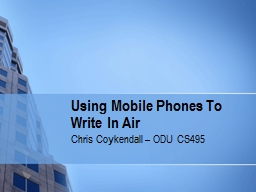 Using Mobile Phones To Write In Air PowerPoint PPT Presentation