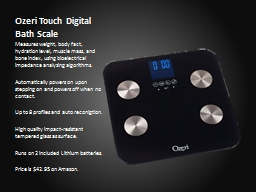 Ozeri  Touch Digital Bath Scale