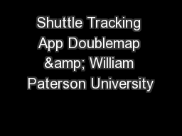 Shuttle Tracking App Doublemap & William Paterson University