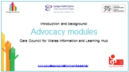 Advocacy modules Care Council for Wales Information and Learning Hub