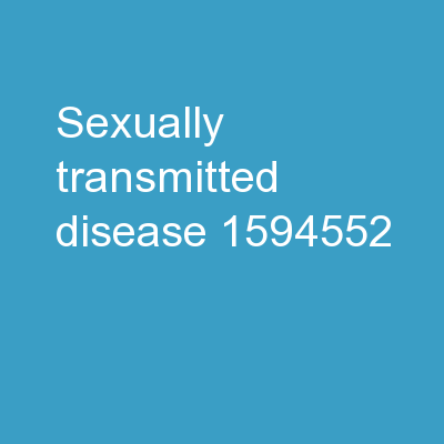 Sexually Transmitted Disease PowerPoint PPT Presentation