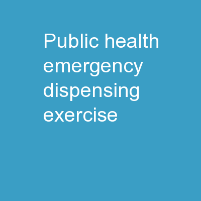 Public Health Emergency Dispensing Exercise