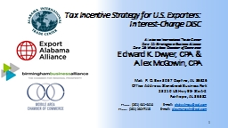 1 Tax  Incentive Strategy for U.S.