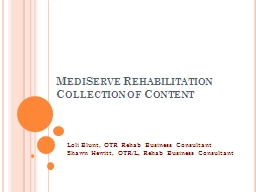 MediServe Rehabilitation Collection of Content