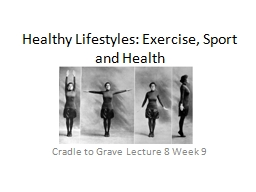 Healthy Lifestyles: Exercise, Sport and Health