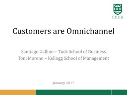 Customers are  Omnichannel