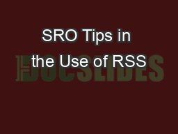 SRO Tips in the Use of RSS