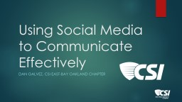 Using Social Media to Communicate Effectively PowerPoint PPT Presentation
