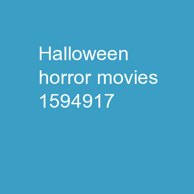 Halloween Horror Movies