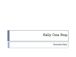 Kelly One Stop Michelle Kelly