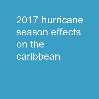 2017 Hurricane Season Effects on the Caribbean
