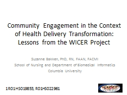 Community Engagement in the Context of Health Delivery Transformation: