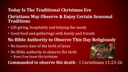 Today Is The Traditional Christmas Eve