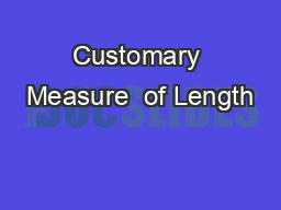 Customary Measure  of Length