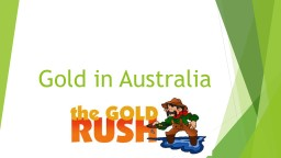 Gold in Australia The Gold Rush