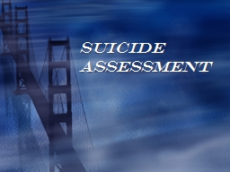 Suicide Assessment Objectives