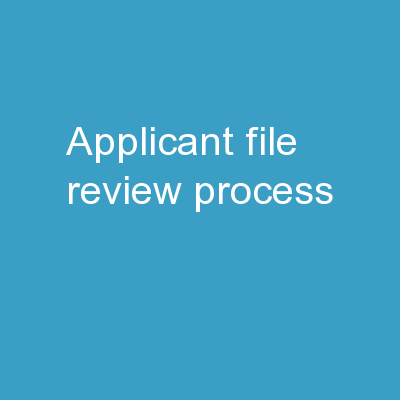 Applicant  File Review Process