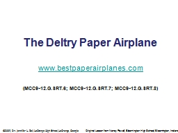 The  Deltry  Paper Airplane