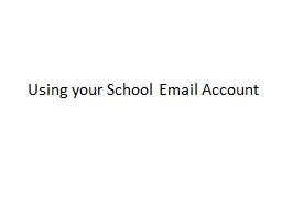 Using your  School Email Account