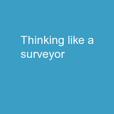 Thinking like a surveyor