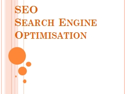 SEO Search  E ngine Optimisation