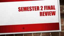 Semester 2 final Review For the Pearson Textbook Volume 2: Common Core Literature