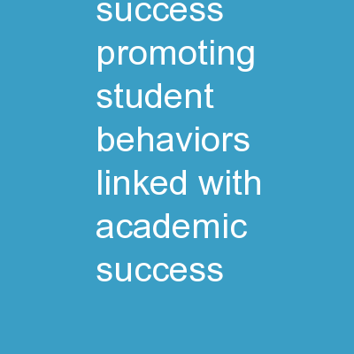 STEPS to Success: Promoting Student Behaviors Linked with Academic Success