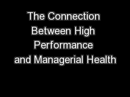 The Connection Between High Performance and Managerial Health