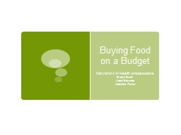 Buying Food on a Budget Maryland 4-H Health Ambassadors