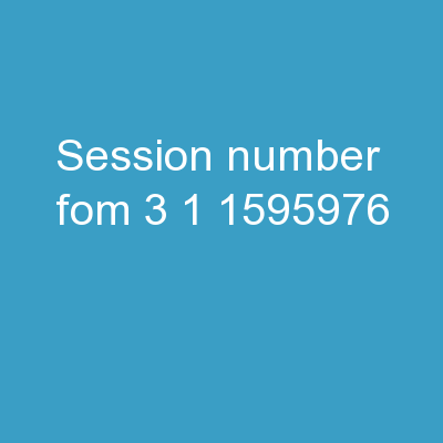 Session Number:  FOM 3.1