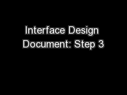 Interface Design Document: Step 3