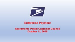 Enterprise Payment Sacramento Postal Customer Council