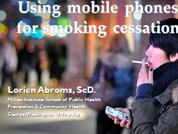 Using mobile phones for smoking cessation