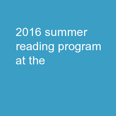 2016 Summer Reading Program at the