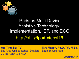 iPads as Multi-Device  Assistive