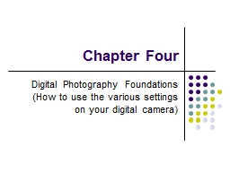 Chapter Four Digital Photography Foundations