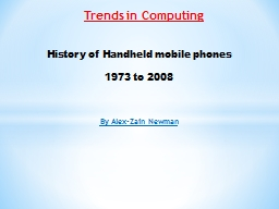 Trends in Computing  By Alex-Zain Newman