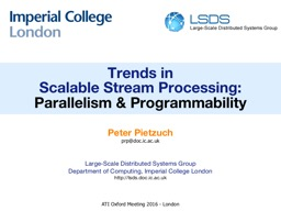 Trends in Scalable Stream Processing: