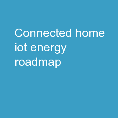 Connected Home IoT Energy Roadmap