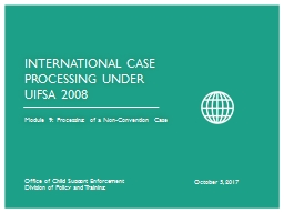 Module 9:  Processing of a Non-Convention Case