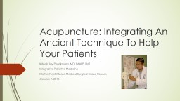 Acupuncture: Integrating An Ancient Technique To Help Your Patients PowerPoint PPT Presentation