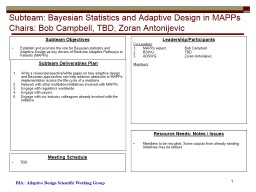 Subteam : Bayesian Statistics and Adaptive Design in MAPPs