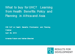 What to buy for UHC?  Learning from Health Benefits Policy and Planning in Africa and Asia