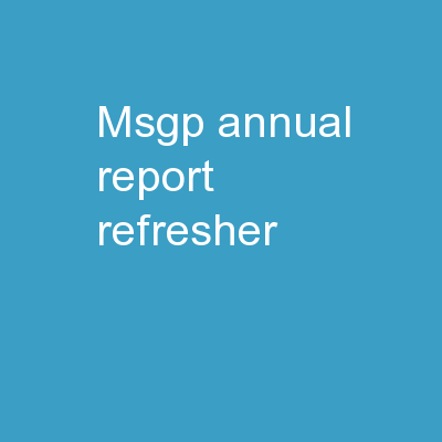 MSGP Annual Report Refresher