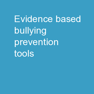 Evidence-Based Bullying Prevention Tools