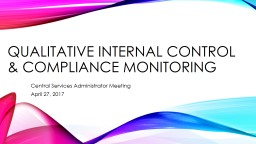 Qualitative internal control & Compliance Monitoring