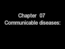 Chapter  07 Communicable diseases: