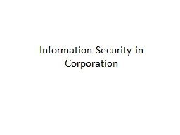 Information Security in Corporation PowerPoint Presentation, PPT - DocSlides